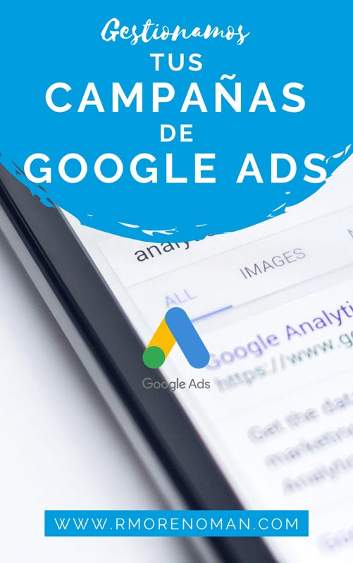 Gestionamos tus campañas de google ads